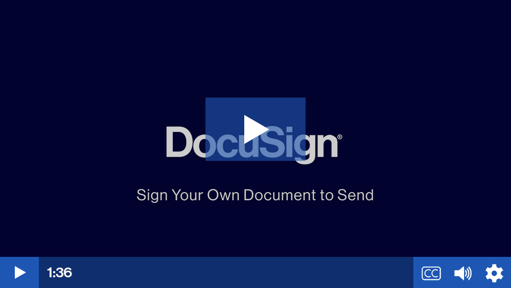Play video: Sign Your Own Document to Send